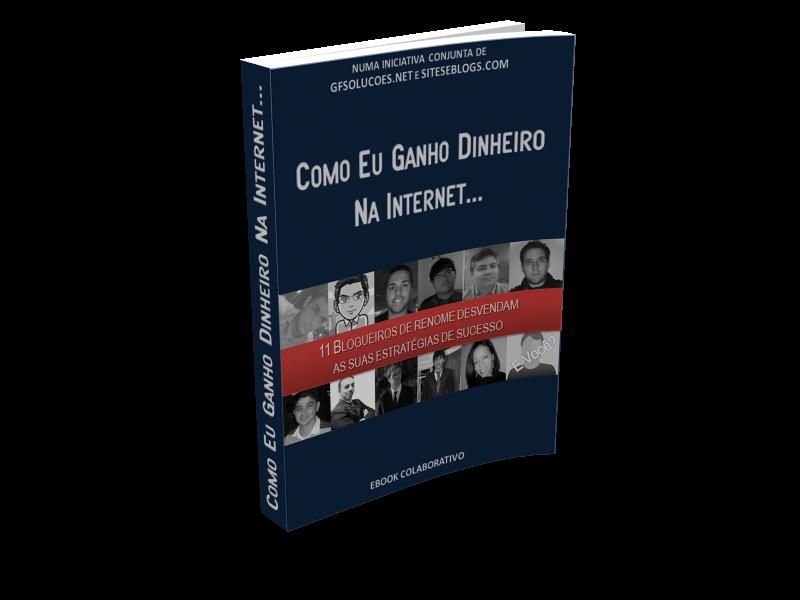"""E-book grátis """"Como eu ganho dinheiro na internet"""""""