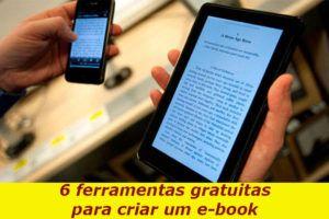6 ferramentas gratuitas para criar um e-book