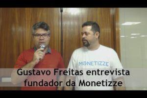 Gustavo Freitas entrevista fundador da Monetizze