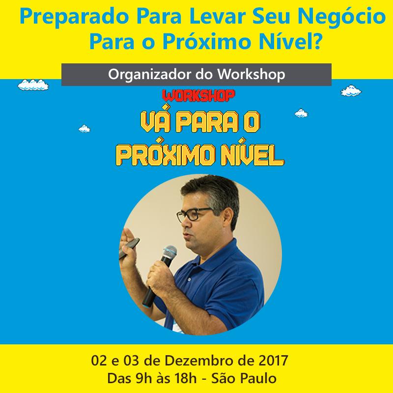 Workshop Vá para o Próximo Nível está com inscrições abertas