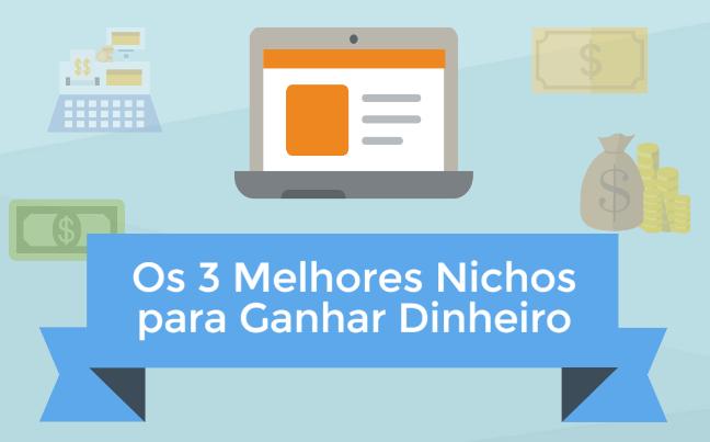 Infográfico – 3 melhores nichos para ganhar dinheiro