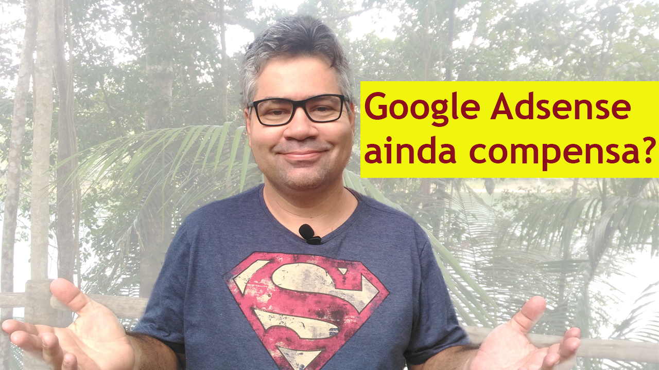 Google Adsense ainda compensa? #GustavoFreitasResponde