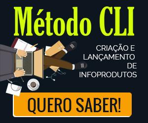 Método CLI - Criação e Lançamento de Infoprodutos