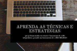 Aprenda as técnicas e estratégias que já foram usadas na criação e lançamento de +20 infoprodutos, gerando +R$1 milhão em faturamento