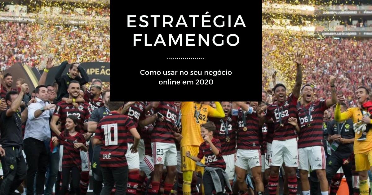 Estratégia Flamengo